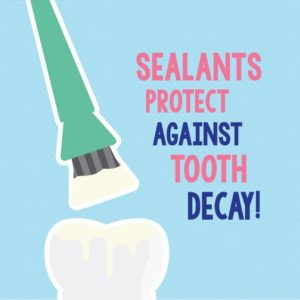 Sealants protect against tooth decay